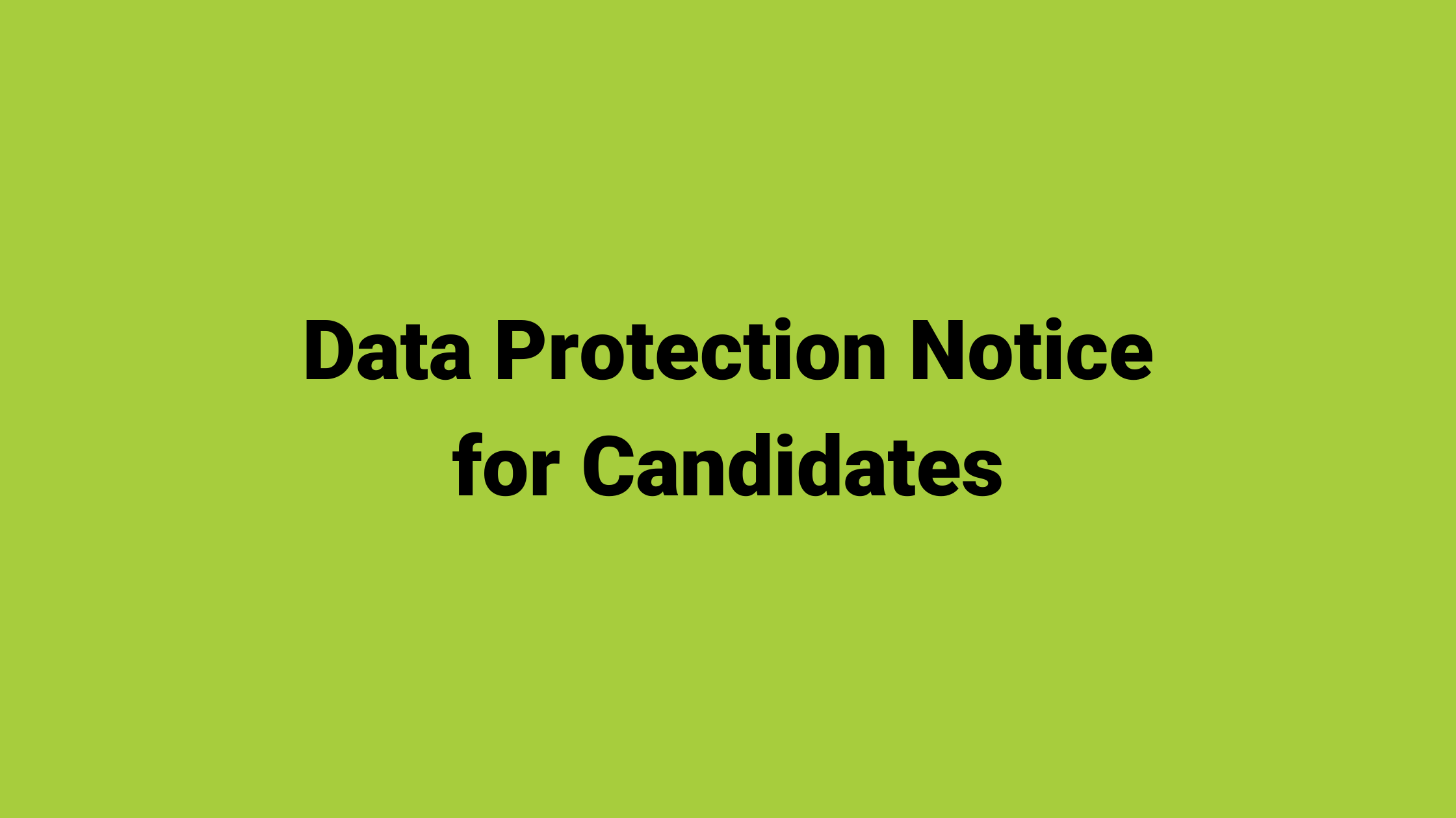 Data Protection Notice for Candidates